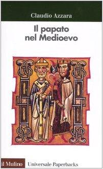 Il papato nel Medioevo