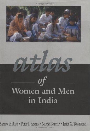 Atlas of Men and Women in India por Raju Saraswati