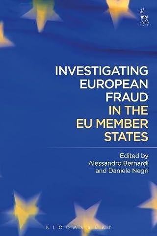 Investigating European Fraud in the EU Member States (Bloomsbury Studies in Ancient)