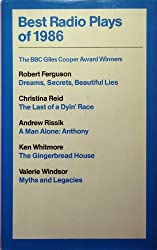 Best Radio Plays of 1986. the Giles Cooper Award Winners