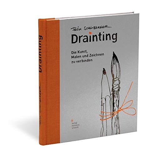 Drainting: Die Kunst, malen und zeichnen zu verbinden -
