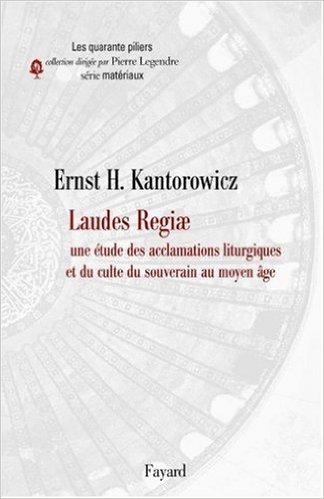 Laudes Regiae Une Tude Des Acclamations Liturgiques Et Du Culte Du Souverain Au Moyen Age [Pdf/ePub] eBook