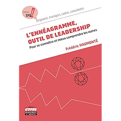 L'ennéagramme, outil de leadership: Pour se connaître et mieux comprendre les autres