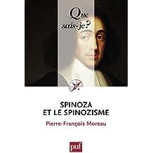 Spinoza et le spinozisme: « Que sais-je ? » n° 1422
