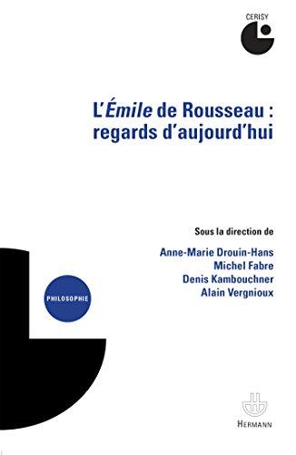 L'Emile de Rousseau: Regards d'aujourd'hui. Colloque de Cerisy