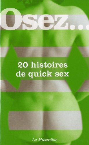 Osez 20 histoires de quick sex