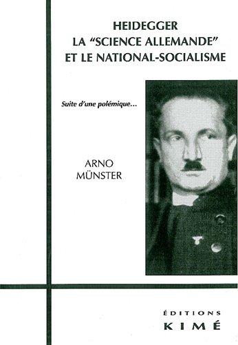 Heidegger, la science allemande et le national-socialisme, Suite d'une polémique.