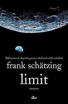 Limit (Narrativa Nord) von [Schätzing, Frank]