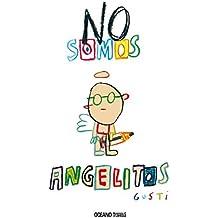 No somos angelitos (Álbumes)