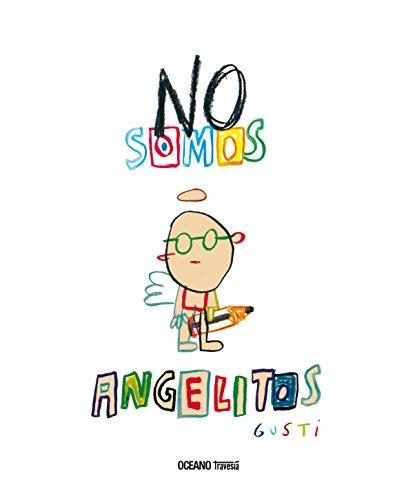 No somos angelitos (Álbumes) por Gusti