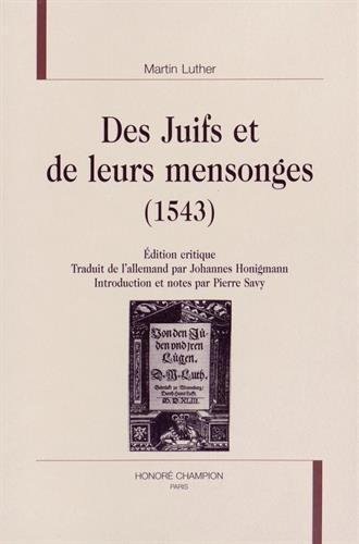Des Juifs et de leurs mensonges (1543) par Martin Luther