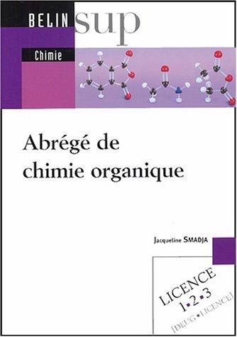 Abrg de chimie organique de Jacqueline Smadja (3 septembre 2004) Broch
