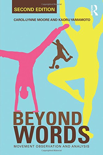 Beyond Words: Movement Observation and Analysis por Carol-Lynne Moore