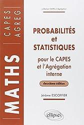 Probabilités et statistiques pour le CAPES externe et l'Agrégation interne de Mathématiques