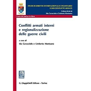 Conflitti Armati Interni E Regionalizzazione Delle Guerre Civili