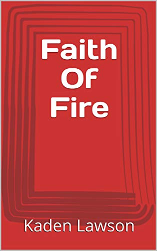 Faith Of Fire (Norwegian Edition)