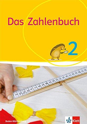 Das Zahlenbuch 2. Ausgabe Baden-Württemberg: Schülerbuch Klasse 2 (Das Zahlenbuch. Ausgabe ab 2017)