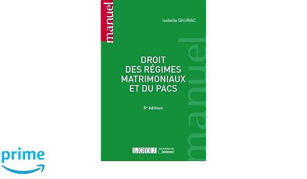 Amazon Fr Droit Des Regimes Matrimoniaux Et Du Pacs Isabelle