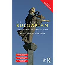 Colloquial Bulgarian (Colloquial Series (Book Only))