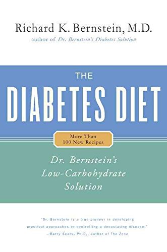 [Diabetes Diet: Dr. Bernstein's Low Carbohydrate Solution] (By: Dr. Richard K. Bernstein) [published: February, 2005]