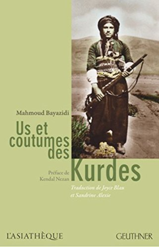Us et coutumes des Kurdes par Mahmoud Bayazidi