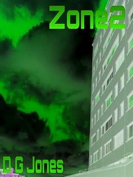 Zone2: A Dark Narrative by [Jones, D G]