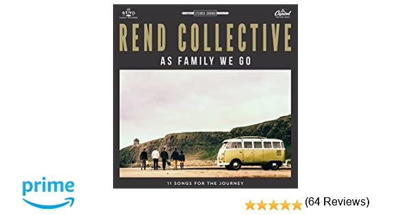 As Family We Go by Rend Collective: Amazon.co.uk: Music