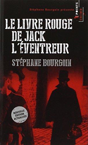 Le Livre rouge de Jack l'éventreur par Stephane Bourgoin