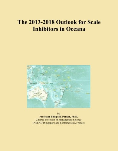 the-2013-2018-outlook-for-scale-inhibitors-in-oceana