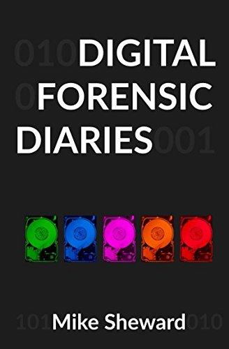 Digital Forensic Diaries