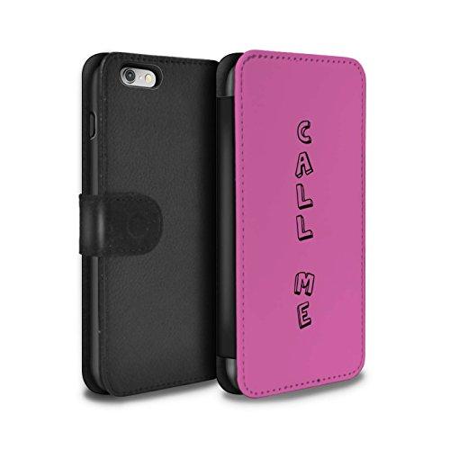 Stuff4 Coque/Etui/Housse Cuir PU Case/Cover pour Apple iPhone 6S / Bleu/Princesse Design / Mots Griffonnage Collection Rose/Appelez-Moi
