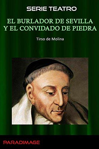 El Burlador de Sevilla y el Convidado de Piedra (Teatro)