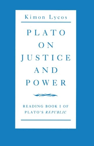 plato-on-justice-and-power-reading-book-1-of-platos-republic