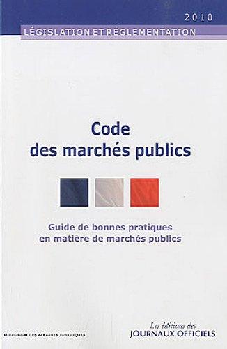 Codes des marchés publics : Guide de bonnes pratiques en matière de marchés publics
