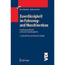 Zuverlässigkeit im Fahrzeug- und Maschinenbau (VDI-Buch)