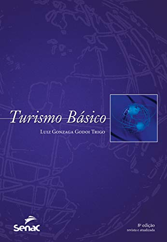Turismo básico (Portuguese Edition) eBook: Trigo, Luiz Gonzaga ...