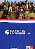 Geschichte und Geschehen 4. Ausgabe Hessen Gymnasium: Schülerband Klasse 9 (G8) (Geschichte und Geschehen. Sekundarstufe I)