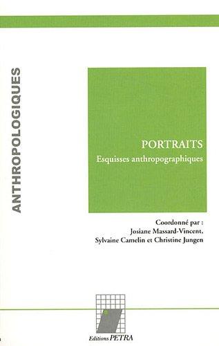 Portraits : Esquisses anthropographiques