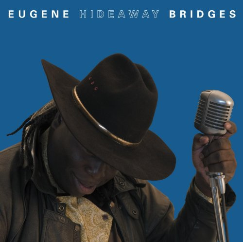Eugene 'Hideaway' Bridges -
