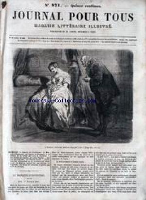 JOURNAL POUR TOUS LE No 871 Du 03/02/1866 - ROMANS ET NOUVELLES - X. DE MONTEPIN - ANN S. STEPHENS - LOUIS FUGUIER - LE MEDECIN MALGRE LUI PAR MOLIERE - CHERLES DEULIN - LE DR DE LA PORTE.