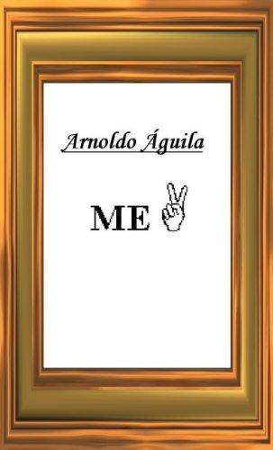ME 2 por Arnoldo Águila