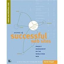 Secrets of Successful Web Sites by David Siegel (1997-07-31)