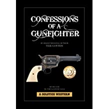 Confessions of a Gunfighter (The Landon Saga Book 1) (English Edition)
