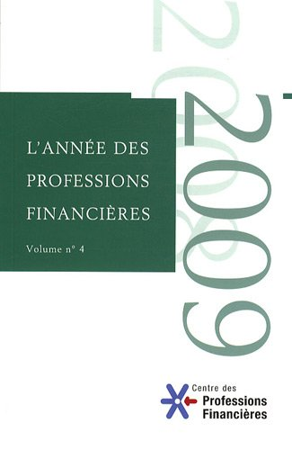 L'anne des professions financires: Volume n 4