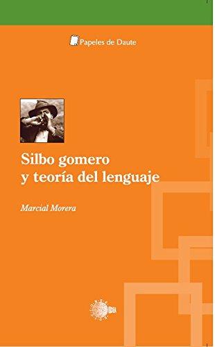 Silbo gomero y teoría del lenguaje (Papeles de Daute)