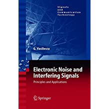 Electronic Noise And Interfering Signals: Principles And Applications