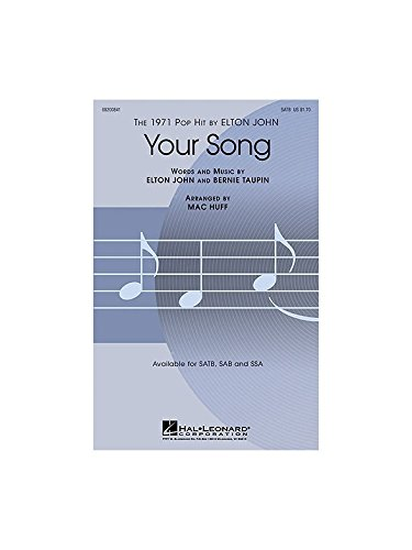 Your Song - SATB and Piano - CHORAL SCORE