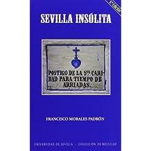 Sevilla insólita (Colección de bolsillo)