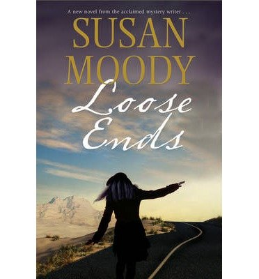 BY Moody, Susan ( Author ) [ LOOSE ENDS - LARGE PRINT ] Aug-2014 [ Hardcover ]