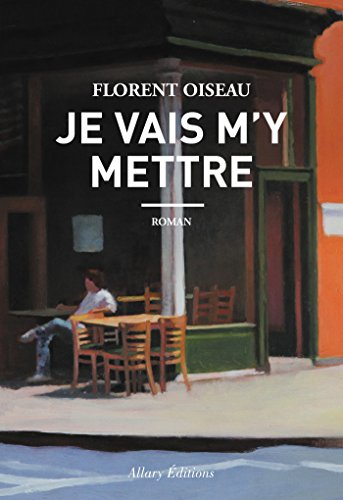Je vais m'y mettre (French Edition)